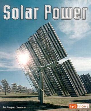 Solar Energy  by  Josepha Sherman