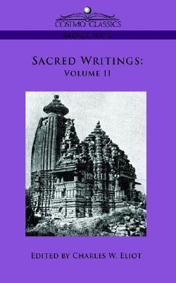Sacred Writings: Volume II Charles William Eliot