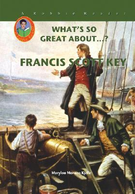 Francis Scott Key (Robbie Readers)  by  Marylou Morano Kjelle