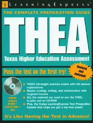 THEA: Texas Higher Education Assessment [With CD-ROM] Learning Express LLC