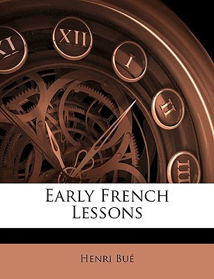 Early French Lessons  by  Henri Bu