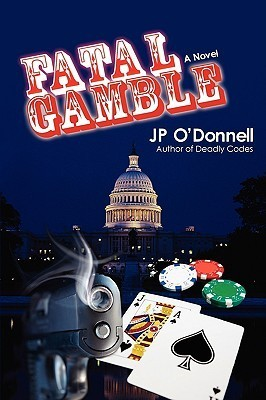 Fatal Gamble  by  J.P. ODonnell