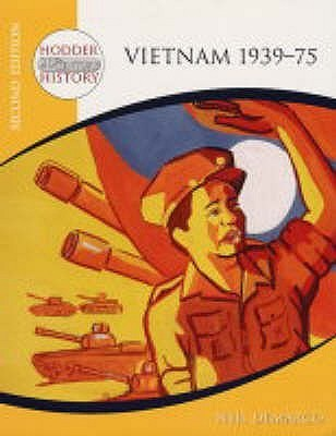 Vietnam 1939 75: Mainstream Edition (Hodder 20th Century History) Neil DeMarco