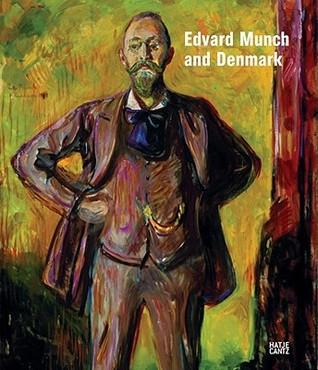 Edvard Munch and Denmark Edvard Munch
