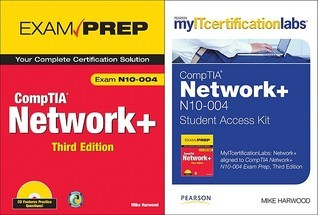My I Tcertificationlabs: Comp Tia Network+ N10 004 By Mike Harwood, Comp Tia Network+ Exam Prep Bundle Mike Harwood