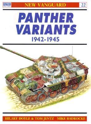 Panther Variants 1942-45 (New Vanguard, #22)  by  Hilary Doyle