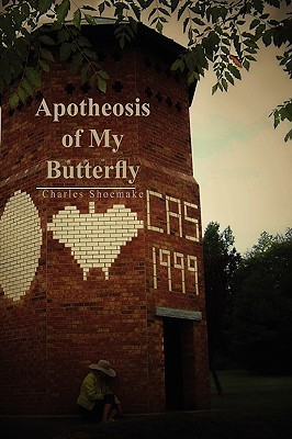 Apotheosis of My Butterfly  by  Charles Shoemake