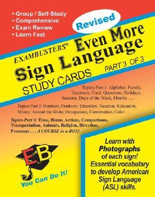 Exambusters Even More Sign Language Study Cards: A Whole Course in a Box!  by  Christina Mangano