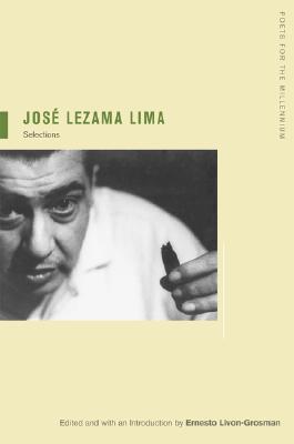 José Lezama Lima: Selections  by  José Lezama Lima