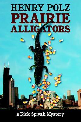 Prairie Alligators  by  Henry Polz