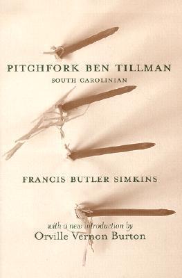 Pitchfork Ben Tillman Francis Butler Simkins