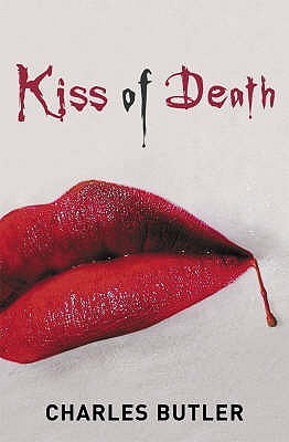 Kiss of Death Charles Butler