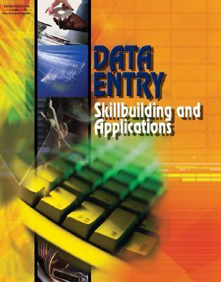 Data Entry: Skillbuilding and Applications, Student Edition Career Solutions Career Solutions Training Group