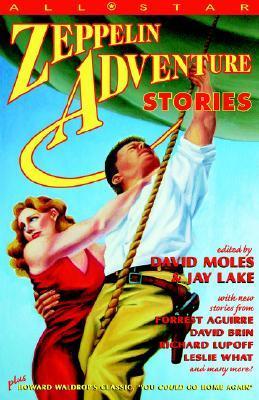 All Star Zeppelin Adventure Stories David Moles