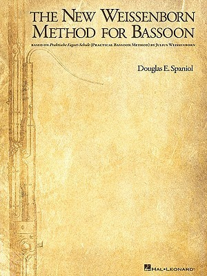 The New Weissenborn Method for Bassoon  by  Douglas Spaniol