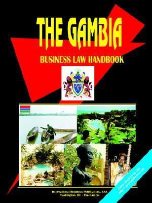 Gambia Business Law Handbook  by  USA International Business Publications