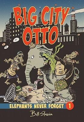 Big City Otto Bill Slavin