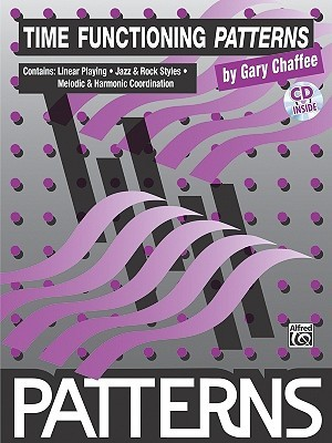 Time Functioning Patterns: Book & CD [With CD]  by  Gary Chaffee