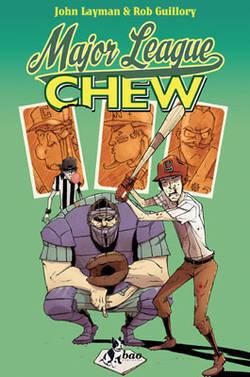Chew Vol. 5: Major League John Layman