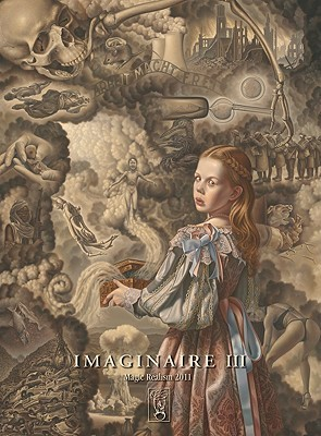 IMAGINAIRE III.: Contemporary Magic Realism  by  Claus Brusen