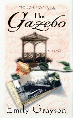 The Gazebo: A Novel  by  Emily Grayson