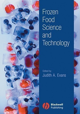 Frozen Food Science And Technology  by  Judith Evans