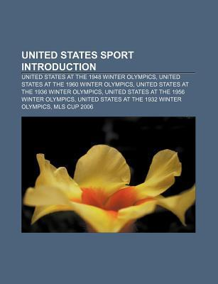 United States Sport Introduction: United States at the 1948 Winter Olympics, United States at the 1960 Winter Olympics Source Wikipedia