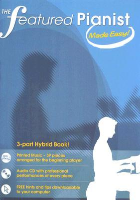 The Featured Pianist Made Easy [With Audio CD] Boston Music Company