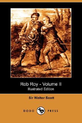 Rob Roy - Volume II (Illustrated Edition)  by  Walter Scott