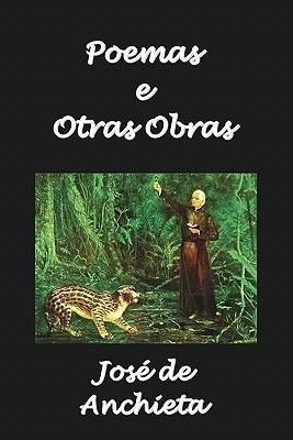 Poemas E Otras Obras  by  Jos De Anchieta