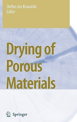Drying Of Porous Materials Stefan Jan Kowalski