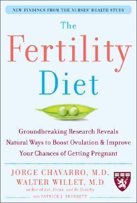 The Fertility Diet Jorge E. Chavarro