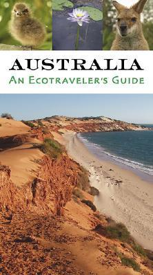 Australia: An Ecotravelers Guide Hannah Robinson