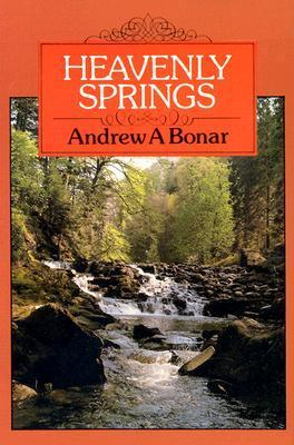Heavenly Springs  by  Andrew Bonar