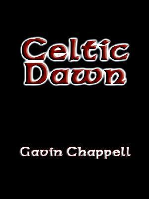 Celtic Dawn Gavin Chappell