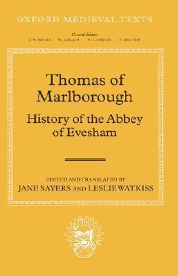Thomas of Marlborough: History of the Abbey of Evesham  by  Jane Sayers