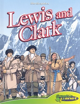 Lewis and Clark [With Hardcover Book]  by  Rod Espinosa