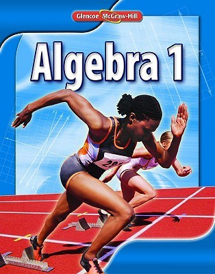 Algebra 1, Student Edition  by  McGraw-Hill Education