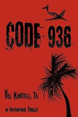 Code 936  by  Bill Kimbrell Jr.