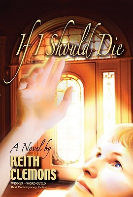 If I Should Die  by  Keith Clemons