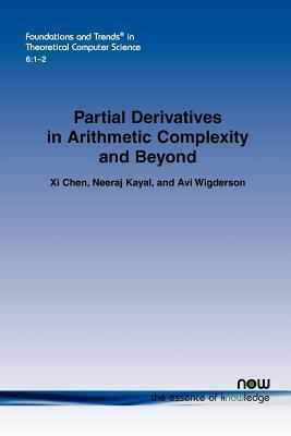 Partial Derivatives in Arithmetic Complexity and Beyond  by  Xi Chen