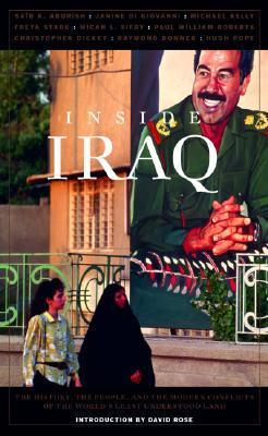 Inside Iraq: The History, the People, and the Modern Conflicts of the Worlds Least Understood Land  by  John Miller