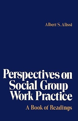 Time As a Factor in Groupwork: Time-Limited Group Experiences (Social Work With Groups Series) (Social Work With Groups Series)  by  Albert S. Alissi
