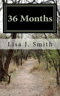 36 Months: 3 Years of Healing Through Social Media Posts  by  L.J.  Smith