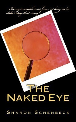 The Naked Eye Sharon Schenbeck