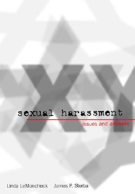 Sexual Harassment: Issues and Answers  by  Linda LeMoncheck