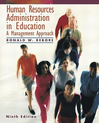 Personnel Administration In Education: A Management Approach Ronald W. Rebore