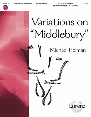 Variations on Middlebury  by  Michael Helman