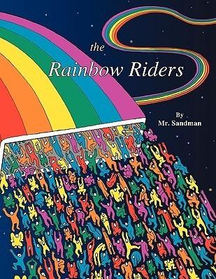 The Rainbow Riders Mr. Sandman