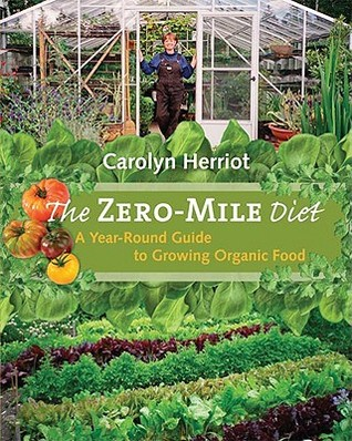 Zero-Mile Diet Carolyn Herriot